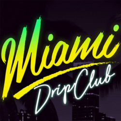 MIAMI DRIP CLUB made in Uk